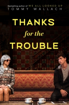 Thanks for the Trouble, Paperback