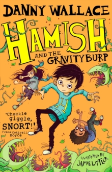 Hamish and the Gravity Burp, Paperback Book