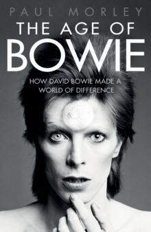 The Age of Bowie, Hardback