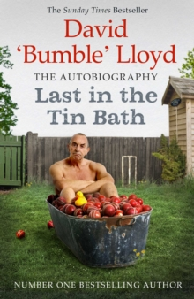 Last in the Tin Bath : The Autobiography, Paperback Book