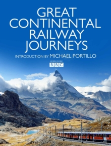 Great Continental Railway Journeys, Hardback