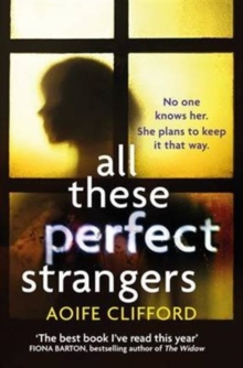 All These Perfect Strangers : An Amazon Rising Star 2016, Paperback Book