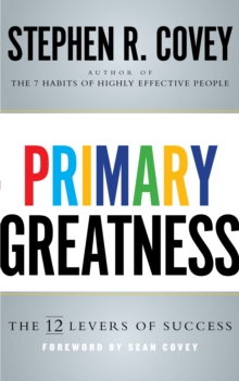 Primary Greatness : The 12 Levers of Success, Hardback