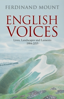 English Voices : Lives, Landscapes, Laments, Hardback Book