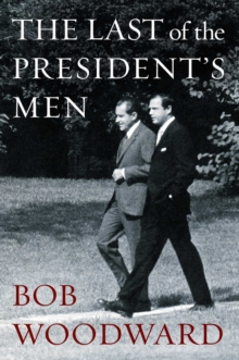 The Last of the President's Men, Hardback Book
