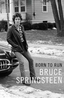 Born to Run, Hardback
