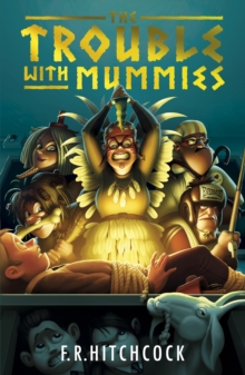 The Trouble with Mummies, Paperback