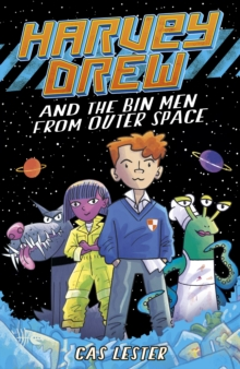 Harvey Drew & the Bin Men from Outer Space, Paperback