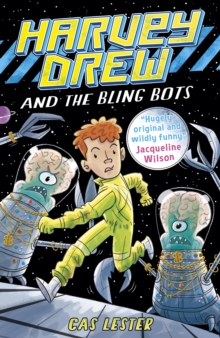 Harvey Drew and the Bling Bots, Paperback