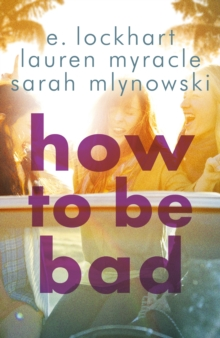 How to be Bad, Paperback