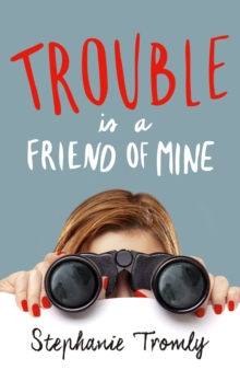 Trouble is a Friend of Mine, Paperback