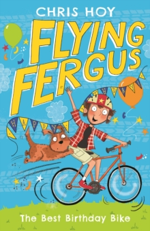 Flying Fergus 1: The Best Birthday Bike, Paperback