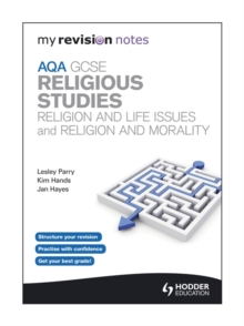 My Revision Notes:  AQA GCSE Religious Studies: Religion and Life Issues and Religion and Morality, Paperback Book