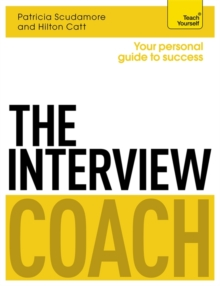 The Interview Coach: Teach Yourself, Paperback