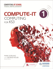 Compute-IT: Student's Book 1 - Computing for KS3, Paperback