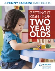 Getting it Right for Two Year Olds: A Penny Tassoni Handbook, Paperback