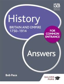 History for Common Entrance: Britain and Empire 1750-1914 Answers, Paperback