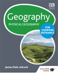 Geography for Common Entrance: Physical Geography, Paperback