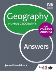 Geography for Common Entrance: Human Geography Answers, Paperback