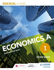 Edexcel A Level Economics A : Book 1, Paperback