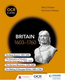 OCR A Level History : Britain 1603-1760, Paperback Book