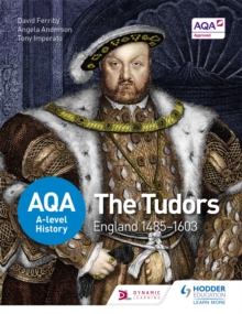 AQA A-Level History: The Tudors: England 1485-1603, Paperback
