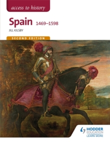 Access to History: Spain 1469-1598, Paperback