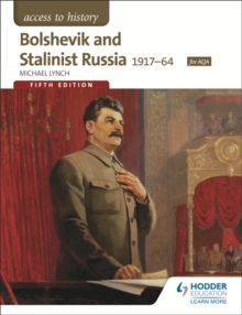 Access to History: Bolshevik and Stalinist Russia 1917-64 for AQA, Paperback Book