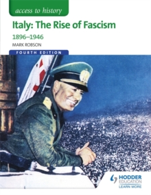 Access to History: Italy: The Rise of Fascism 1896-1946, Paperback Book