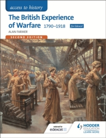 Access to History: The British Experience of Warfare 1790-1918 for Edexcel, Paperback