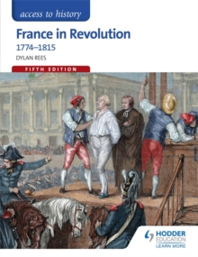 Access to History: France in Revolution 1774-1815, Paperback Book