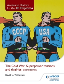 The Cold War: Superpower Tensions and Rivalries, Paperback