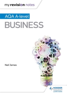 My Revision Notes: AQA A Level Business, Paperback Book
