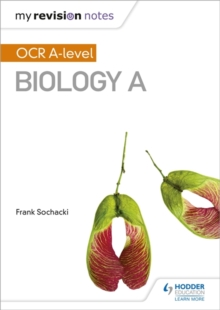 My Revision Notes: OCR A Level Biology A, Paperback Book