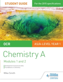 OCR AS/A Level Year 1 Chemistry a Student Guide: Modules 1 and 2 : Student guide 1, Paperback Book