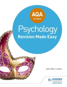 AQA A-Level Psychology: Revision Made Easy, Paperback Book