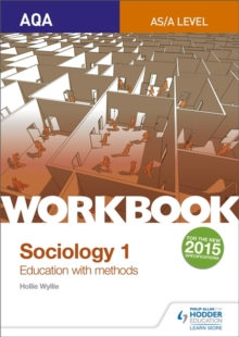 AQA Sociology for A Level Workbook 1 : Education with Methods Workbook 1, Paperback