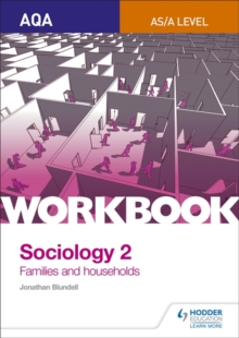 AQA Sociology for A Level Workbook 2 : Families and Households, Paperback Book