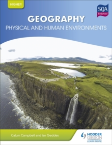 Higher Geography for CFE: Physical and Human Environments, Paperback Book