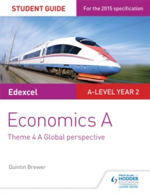 Edexcel Economics A Student Guide: Theme 4 A Global Perspective : Theme 4, Paperback