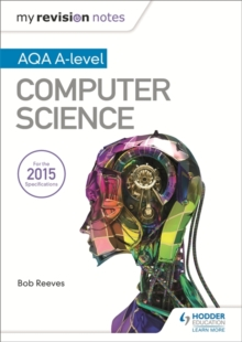 My Revision Notes AQA A-Level Computer Science, Paperback