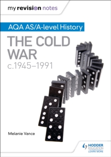 My Revision Notes: AQA AS/A-Level History: The Cold War, C1945-1991, Paperback Book