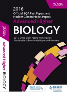 Advanced Higher Biology 2016-17 SQA Past Papers with Answers, Paperback Book