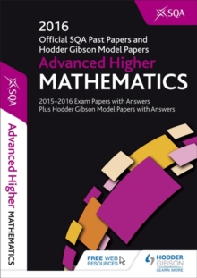 Advanced Higher Mathematics 2016-17 SQA Past Papers with Answers, Paperback Book