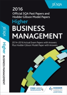 Higher Business Management 2016-17 SQA Past Papers with Answers, Paperback Book