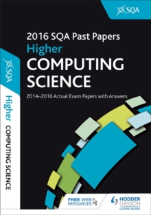 Higher Computing Science 2016-17 SQA Past Papers with Answers : Higher, Paperback Book