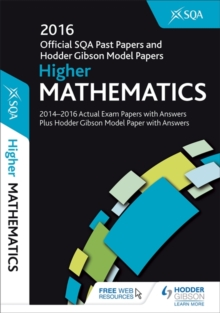 Higher Mathematics 2016-17 SQA Past Papers with Answers, Paperback Book