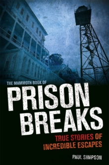The Mammoth Book of Prison Breaks, Paperback