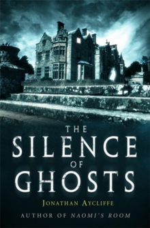 The Silence of Ghosts, Paperback Book