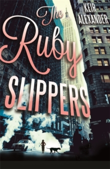 The Ruby Slippers, Paperback
